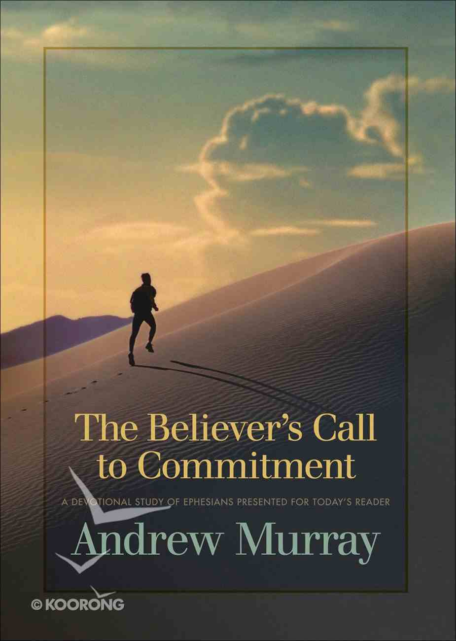 The Believer's Call to Commitment Paperback