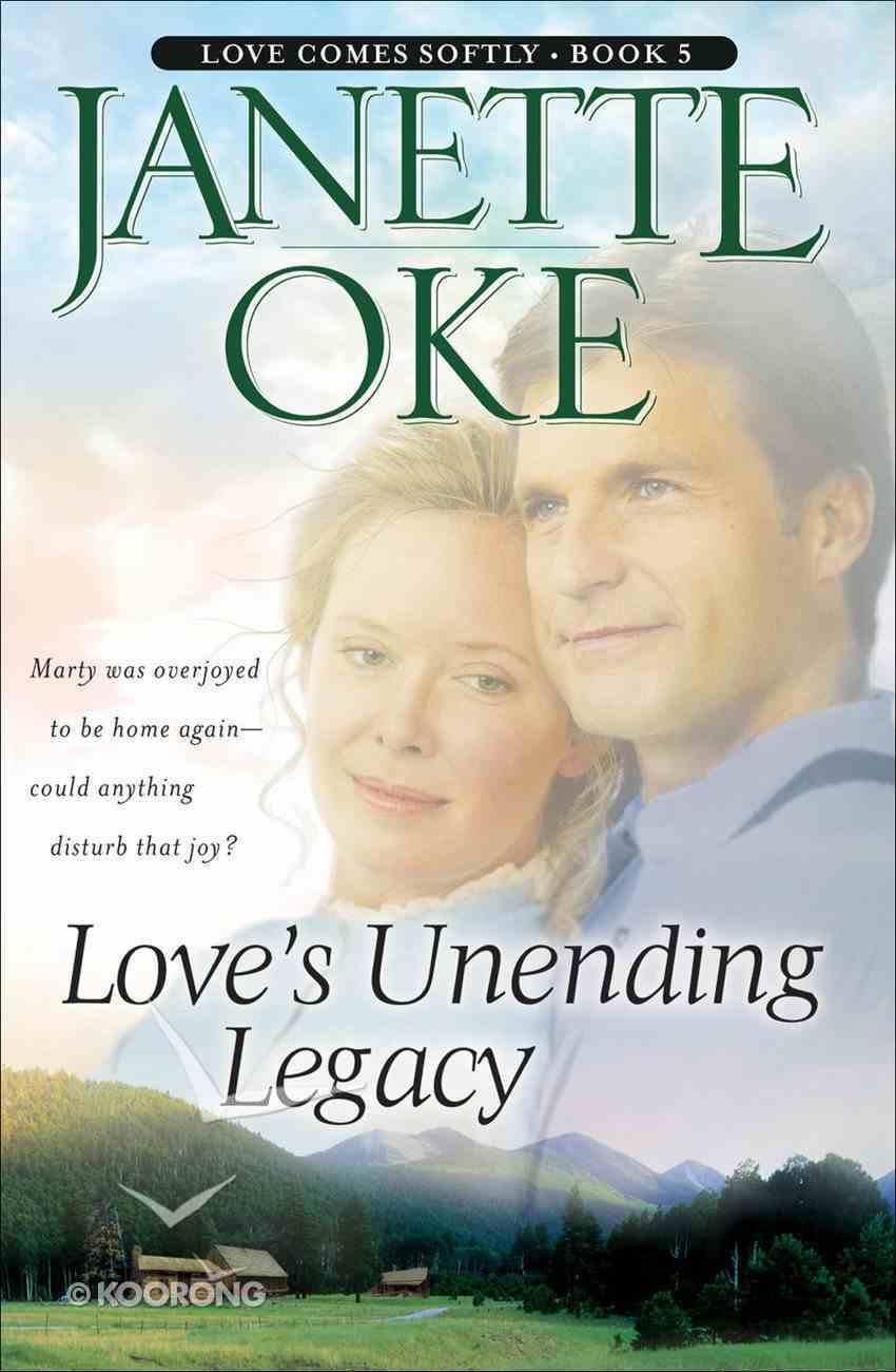 Love's Unending Legacy (Large Print) (#05 in Love Comes Softly Series) Paperback