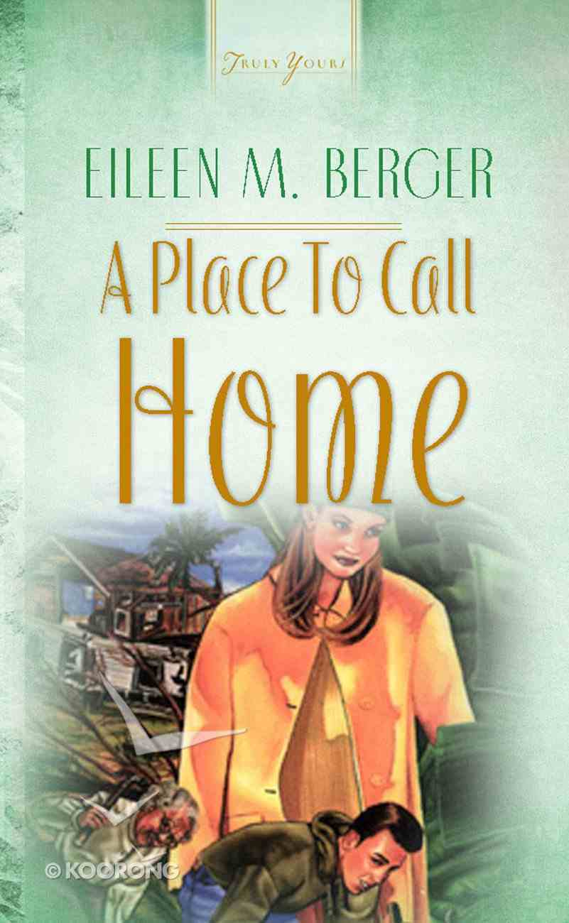 Place to Call Home (#38 in Heartsong Series) Paperback