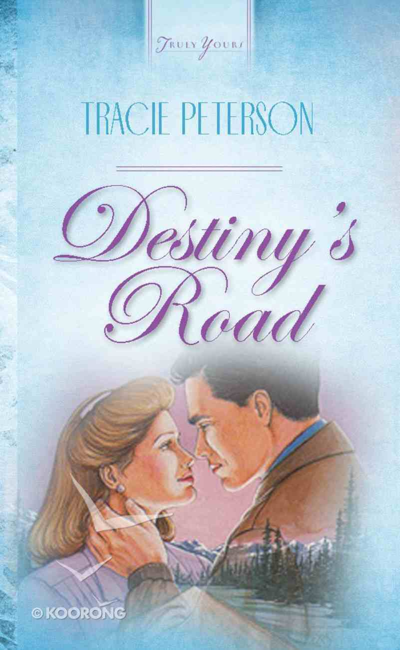 Destiny's Road (#071 in Heartsong Series) Paperback