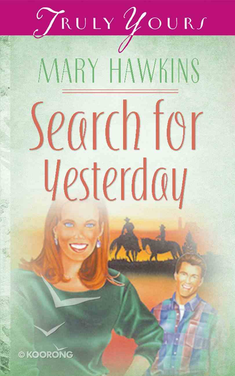 Search For Yesterday (#129 in Heartsong Series) Paperback