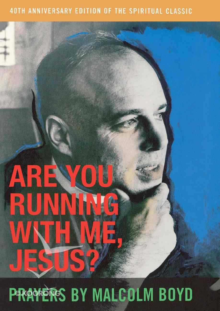 Are You Running With Me Jesus? Paperback