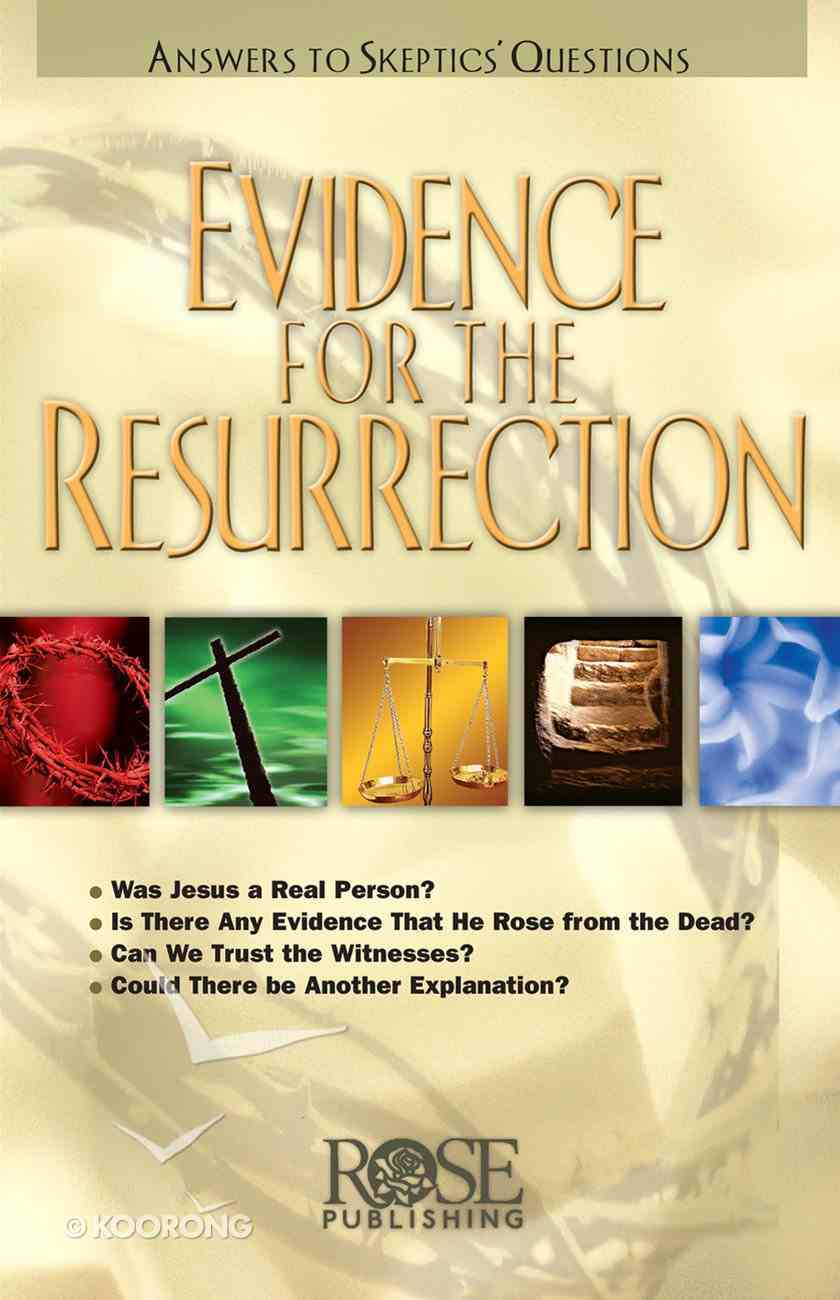 Evidence For the Resurrection (Rose Guide Series) Pamphlet
