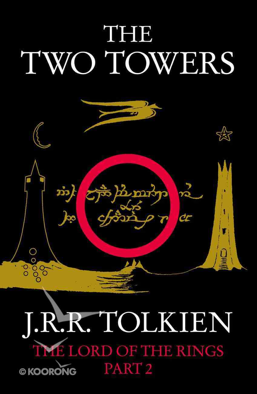 The Two Towers (#02 in Lord Of The Rings Series) eBook