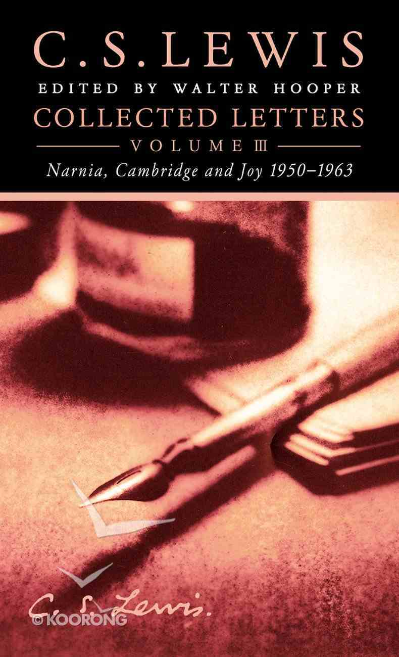 Collected Letters Volume Three: Narnia, Cambridge and Joy 1950???1963 eBook