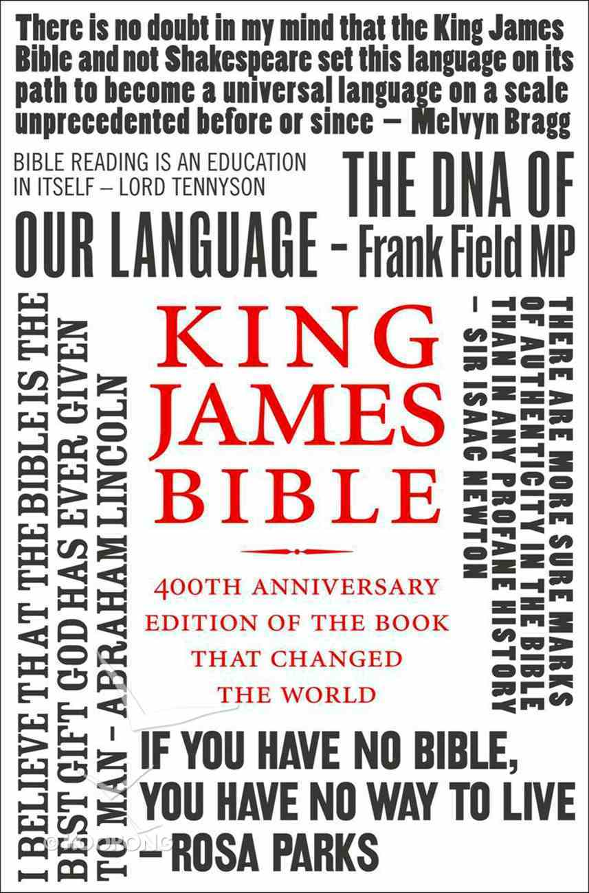 King James Bible: 400th Anniversary Edition eBook