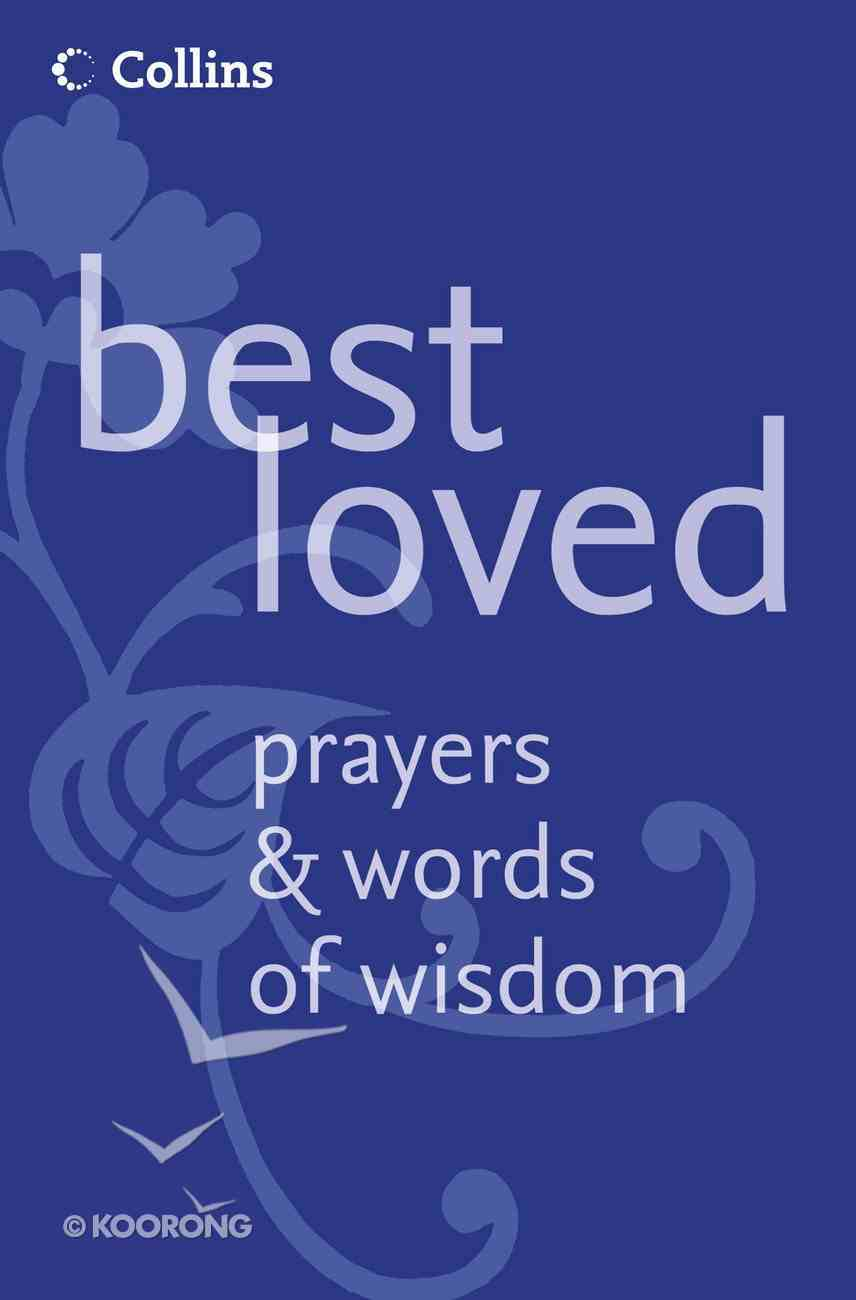 Best Loved Prayers and Words of Wisdom eBook
