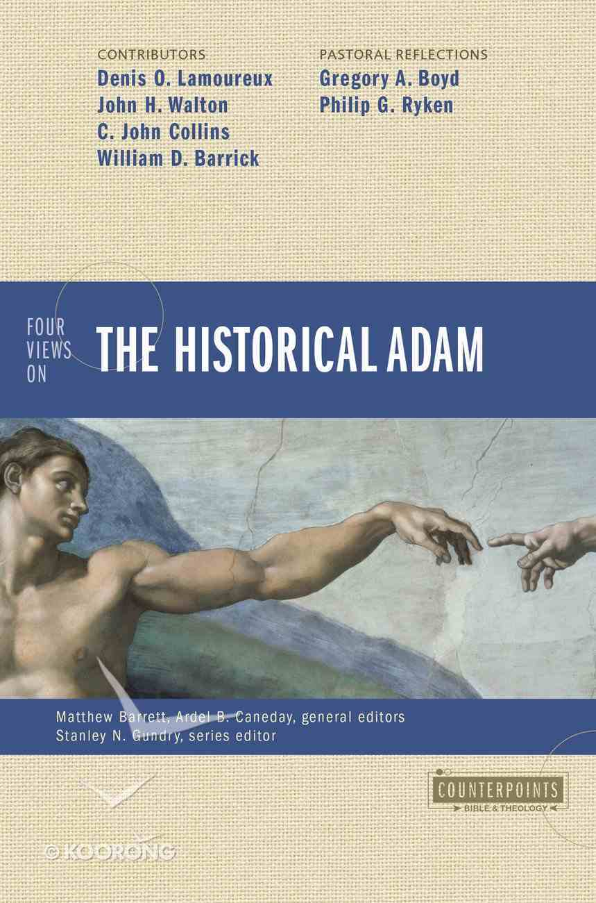 Four Views on the Historical Adam (Counterpoints Series) eBook