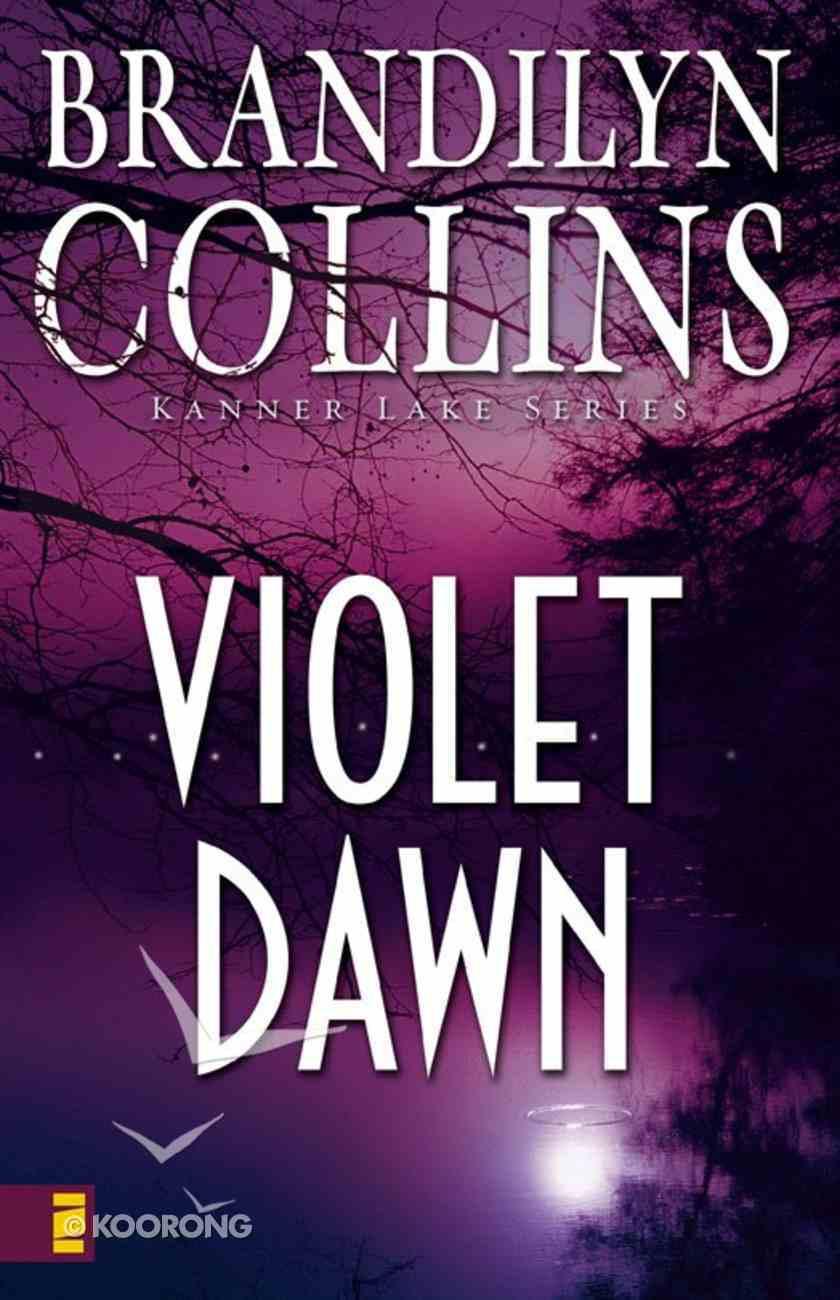Violet Dawn (#01 in Kanner Lake Series) eBook