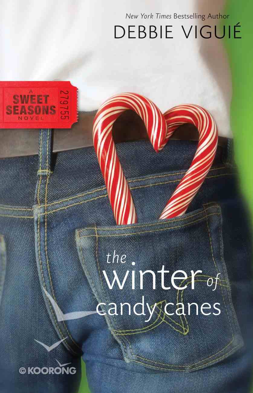 The Winter of Candy Cane (#3 in Sweet Seasons Series) eBook