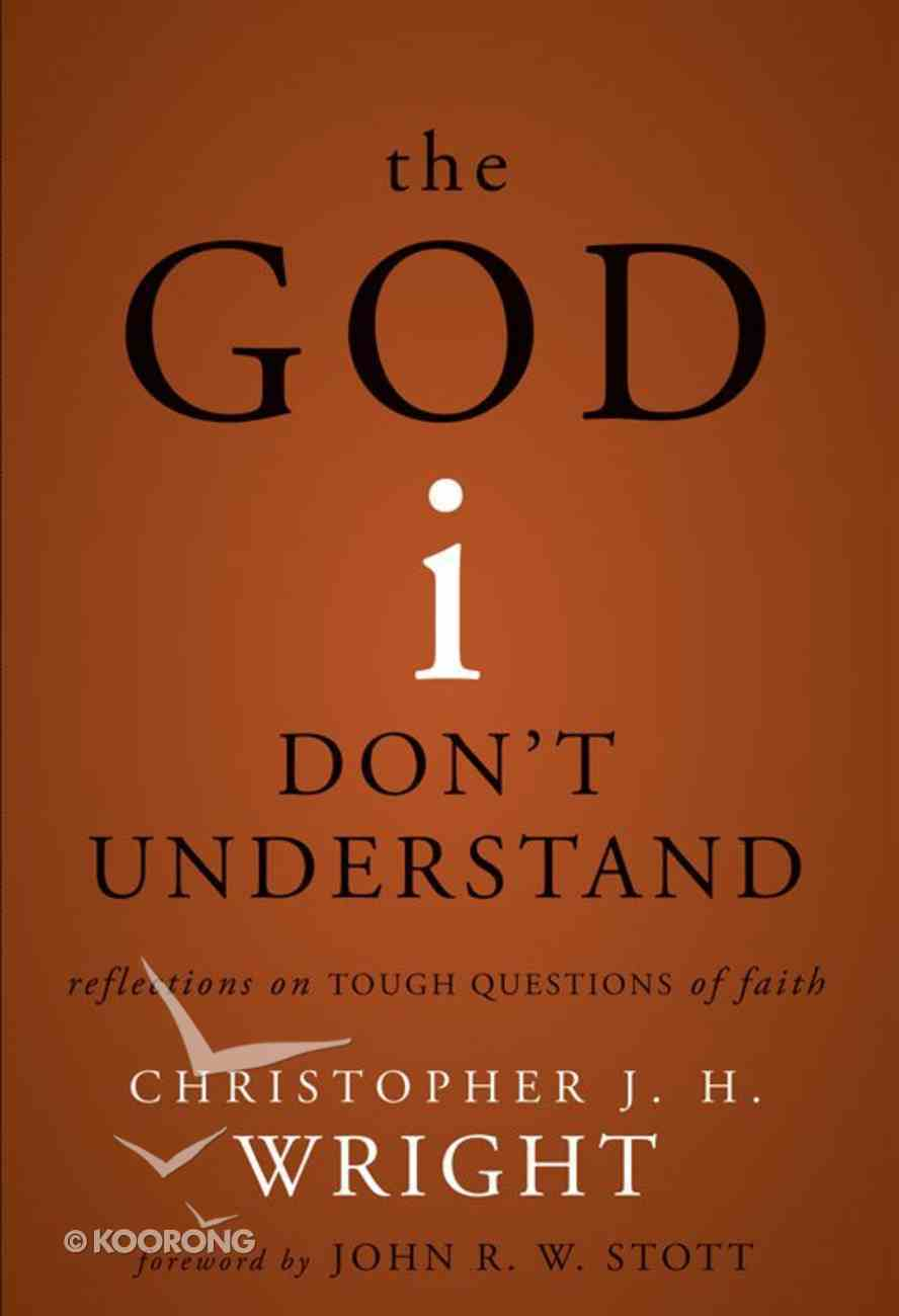 The God I Don't Understand eBook