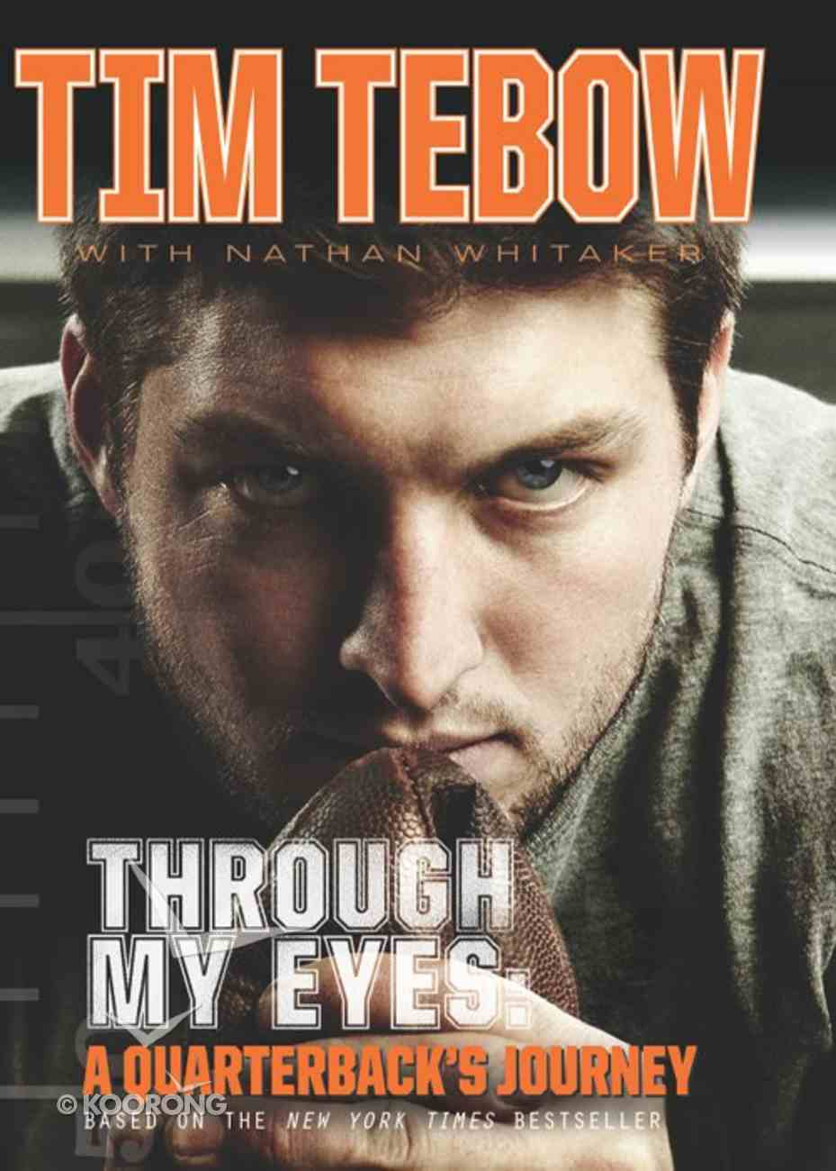 Through My Eyes - a Quarterback's Journey (Young Readers Edition Series) eBook