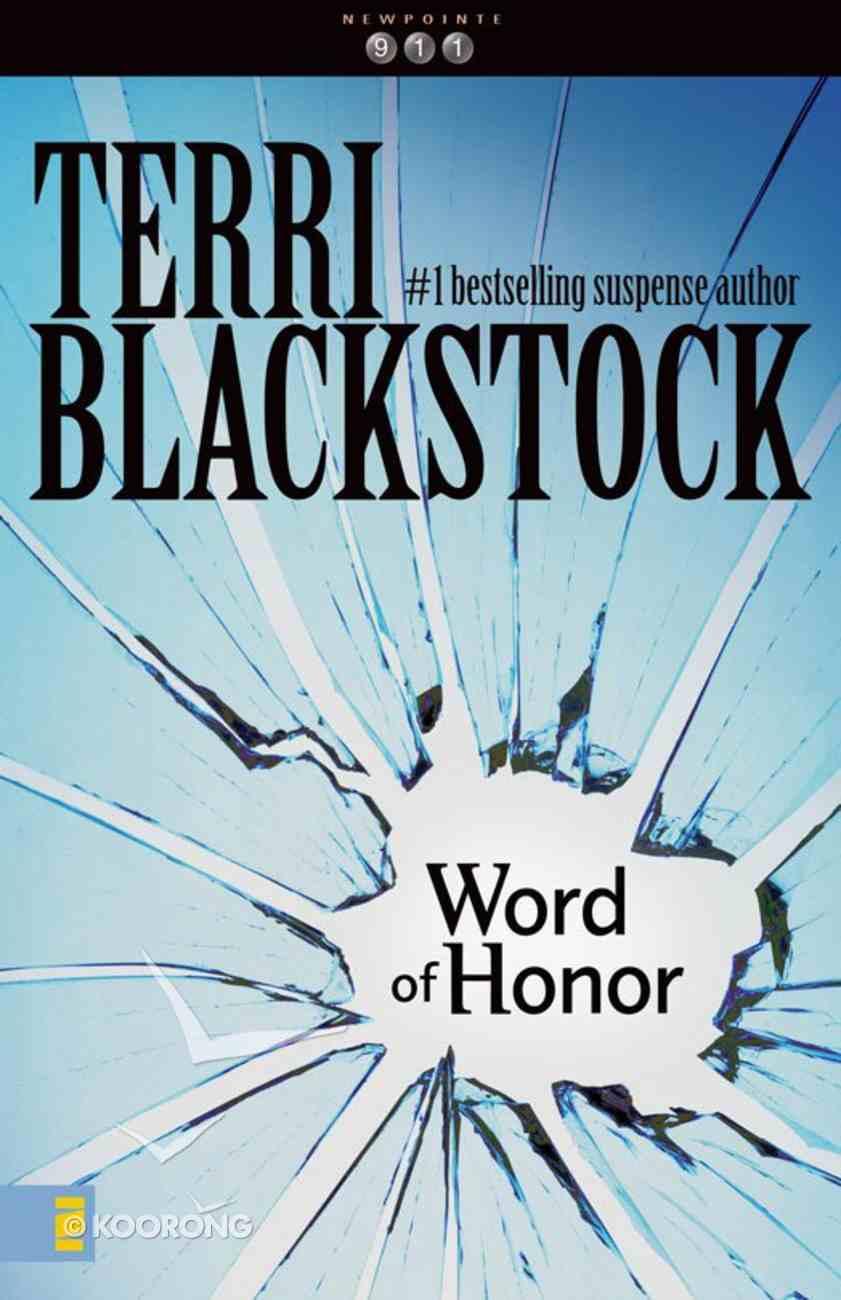 Word of Honor (#03 in Newporte 911 Series) eBook