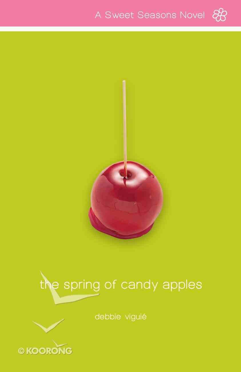 The Spring of Candy Apples (#4 in Sweet Seasons Series) eBook