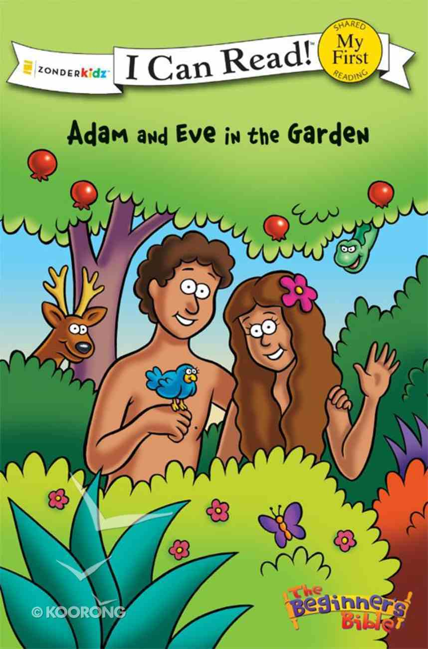 Adam and Eve in the Garden (My First I Can Read/beginners Bible Series) eBook