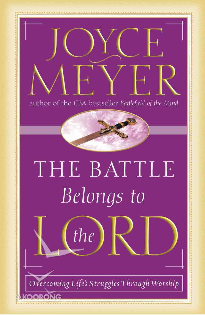 The Battle Belongs to the Lord eBook