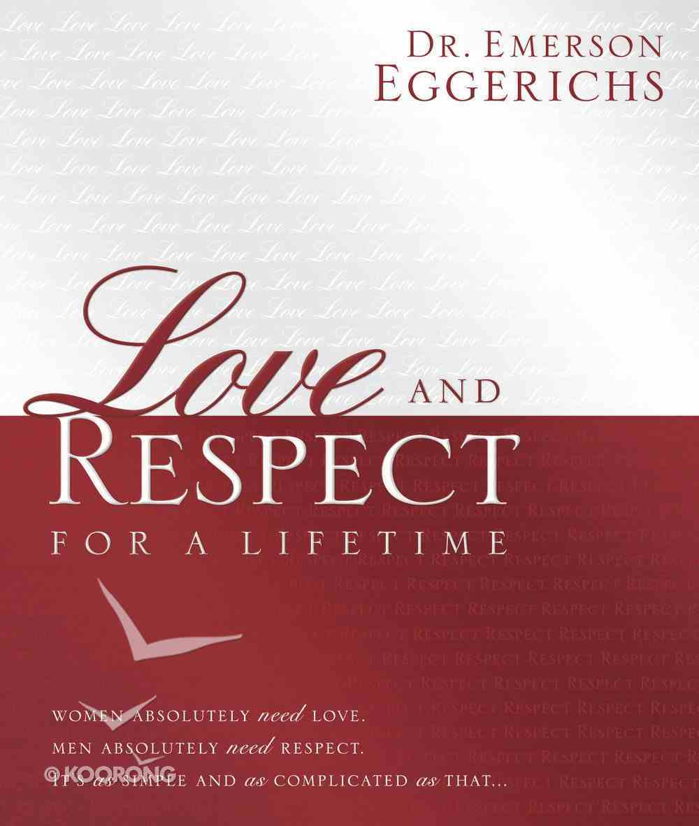 Love and Respect For a Lifetime eBook