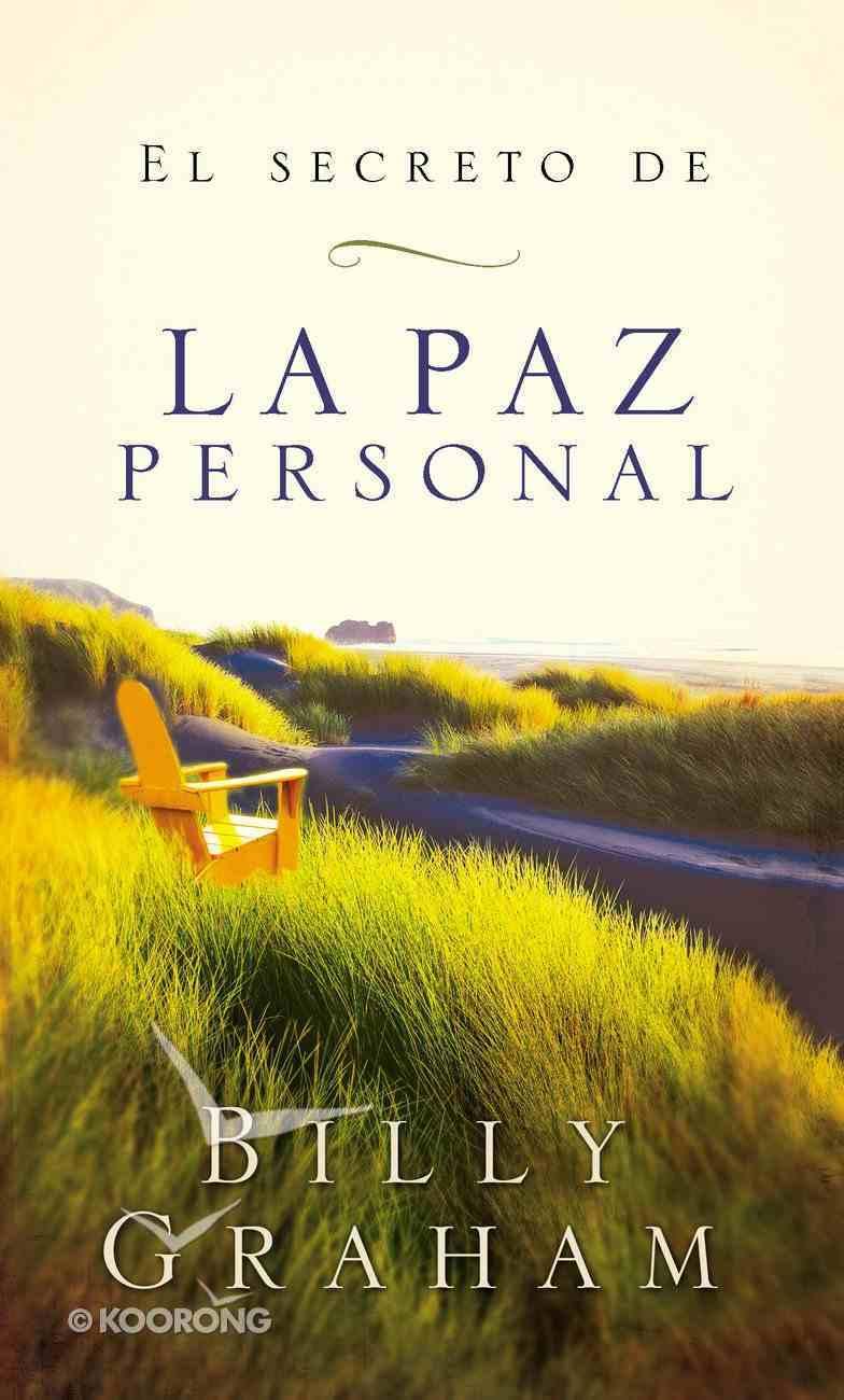 El Secreto De La Paz Personal (Spa) (The Key To Personal Peace) eBook