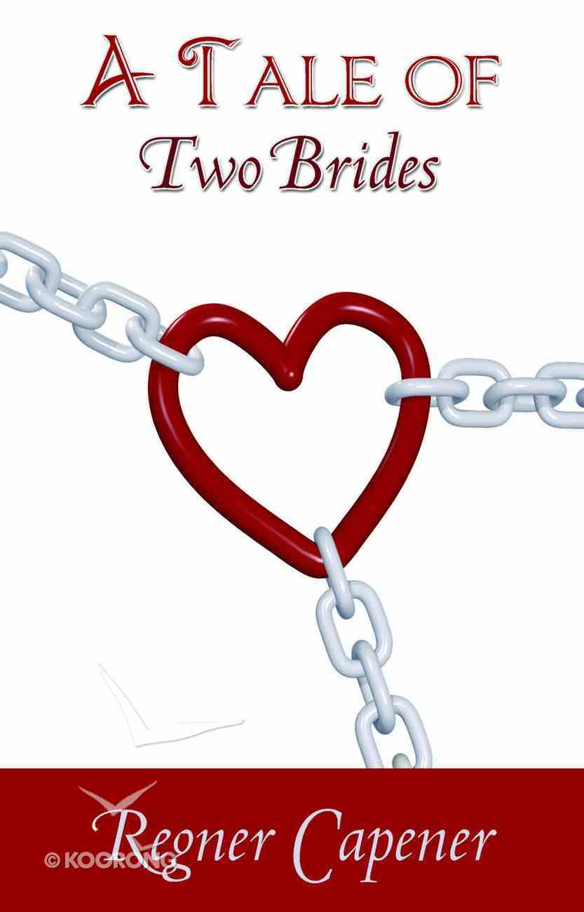 A Tale of Two Brides eBook