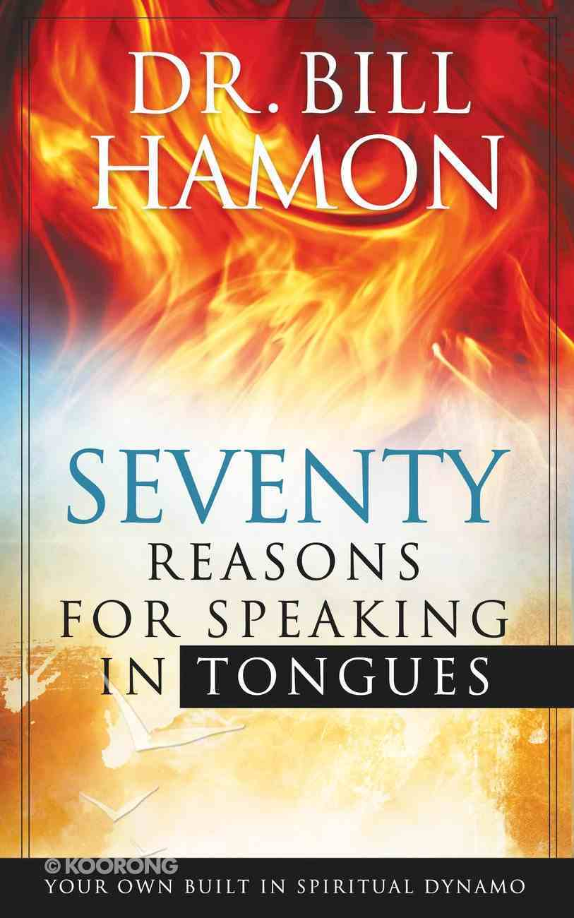70 Reasons For Speaking in Tongues eBook