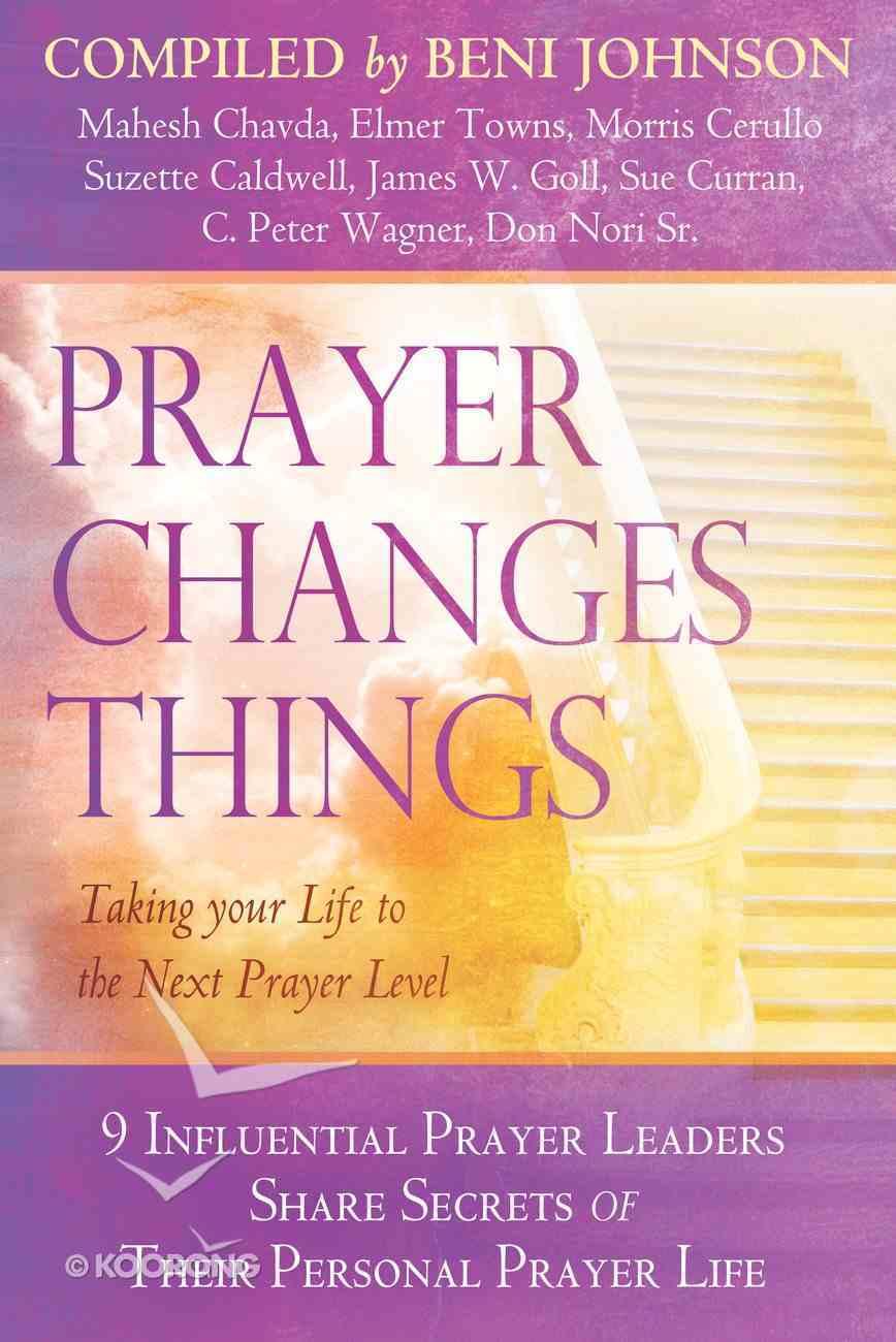 Prayer Changes Things eBook
