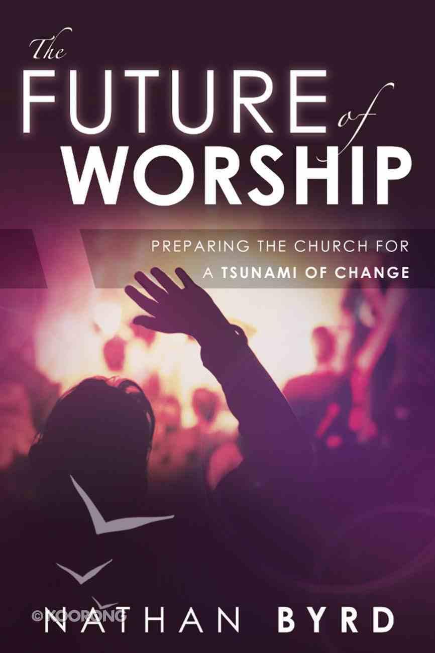 The Future of Worship eBook