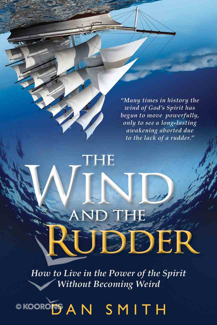 The Wind and the Rudder eBook