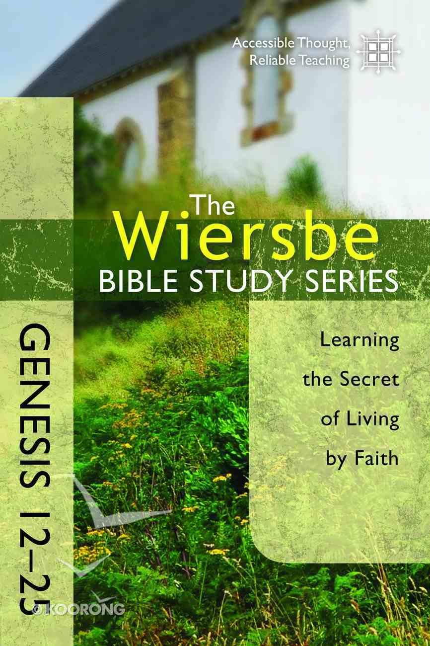 Be Obedient (Genesis 12-24) (Be Series) eBook