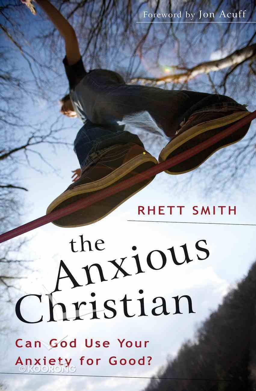 The Anxious Christian eBook