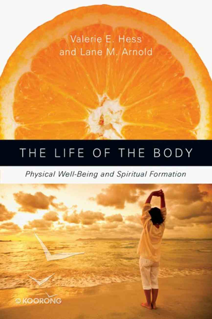 The Life of the Body Paperback
