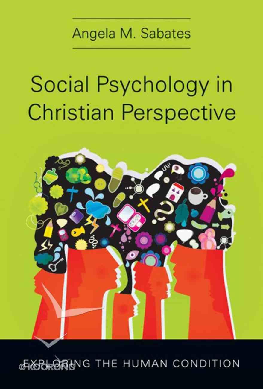 Social Psychology in Christian Perspective Hardback