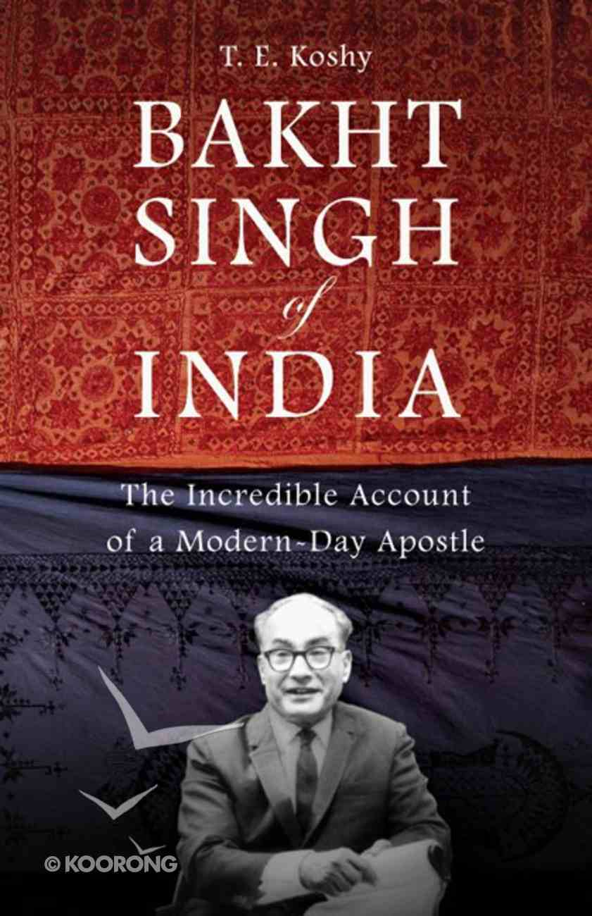 Bakht Singh of India Paperback