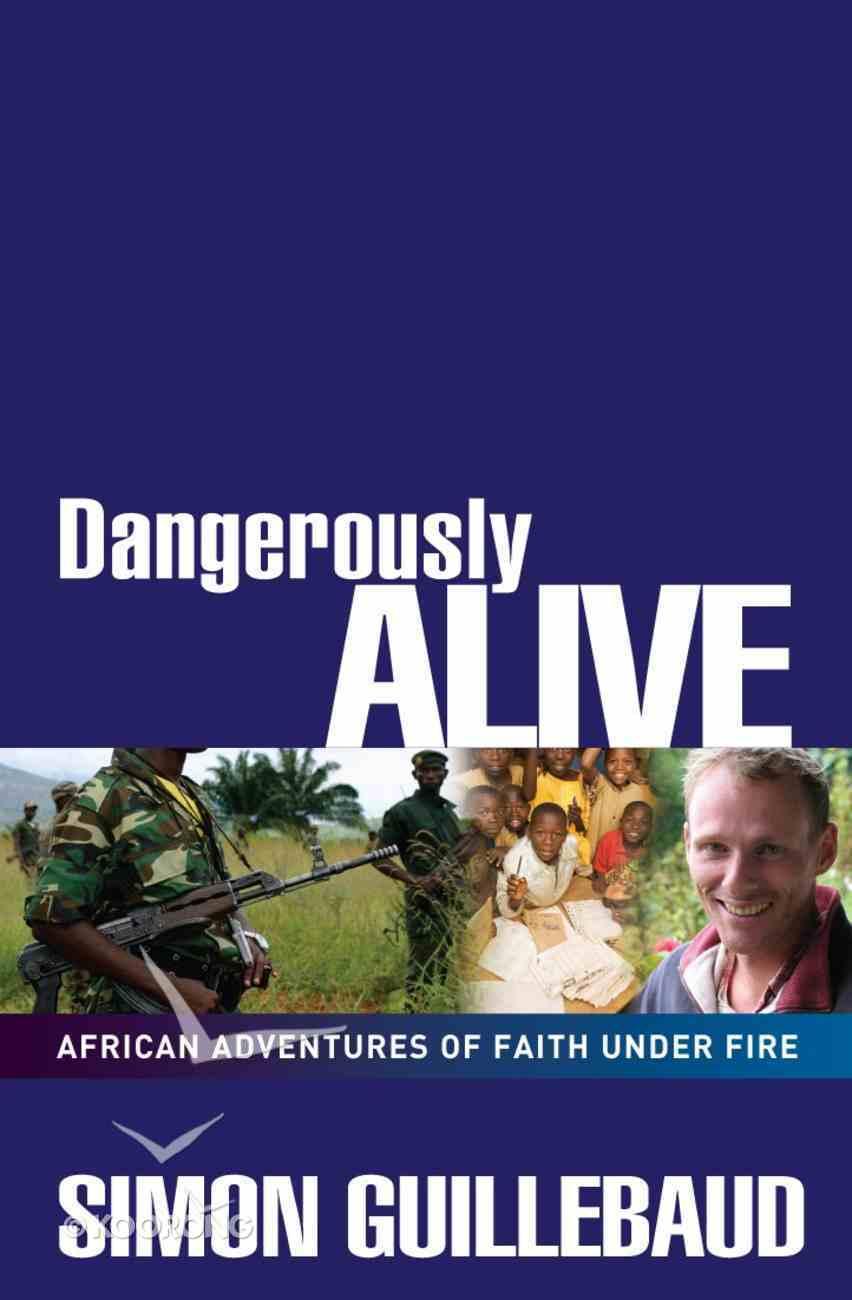 Dangerously Alive eBook