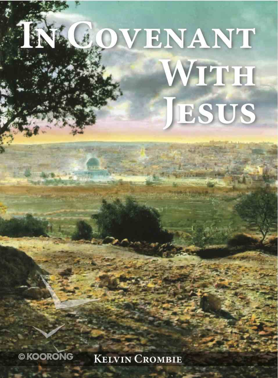 In Covenant With Jesus Paperback