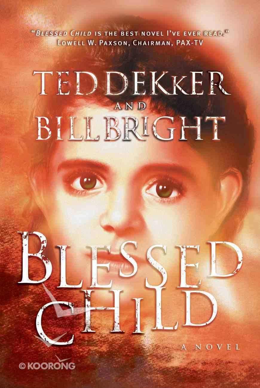 Blessed Child (#01 in Caleb Book Series) eBook