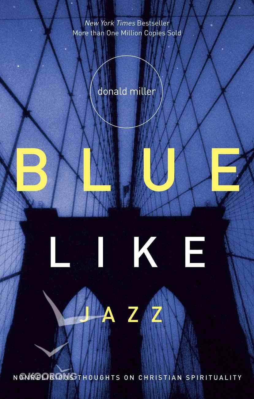 Blue Like Jazz eBook