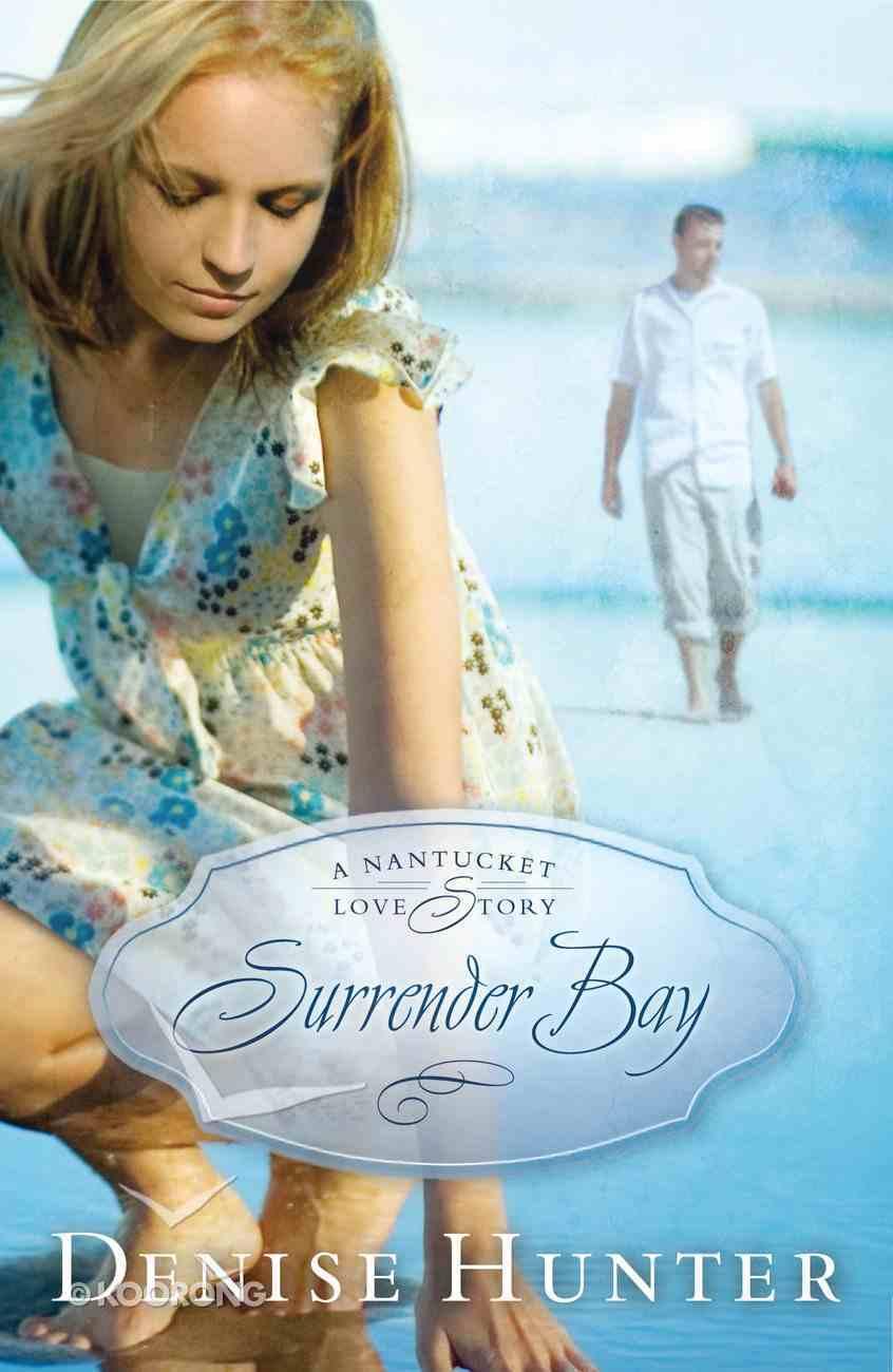 Surrender Bay (#01 in A Nantucket Love Story Series) eBook