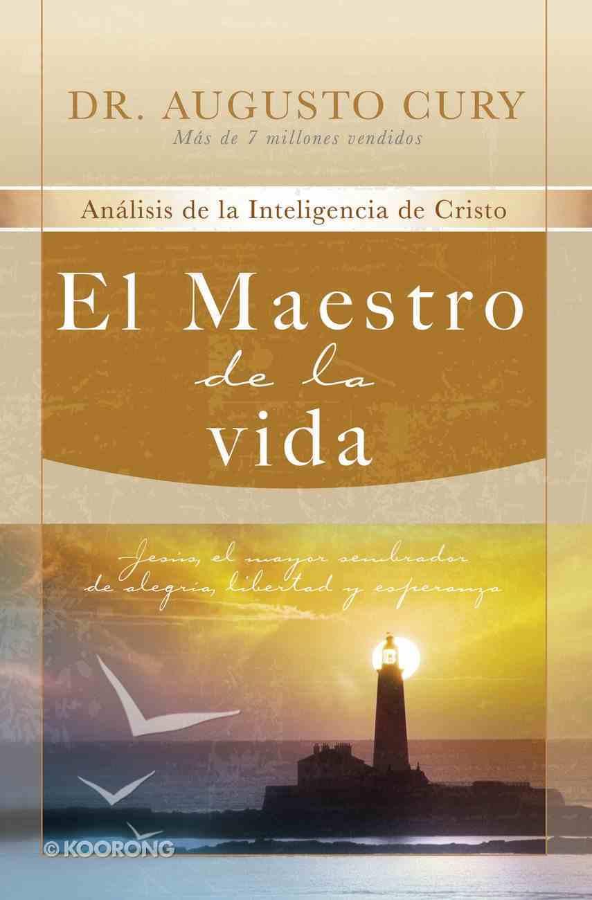 El Maestro De La Vida (Spa) (The Master Of Life) eBook