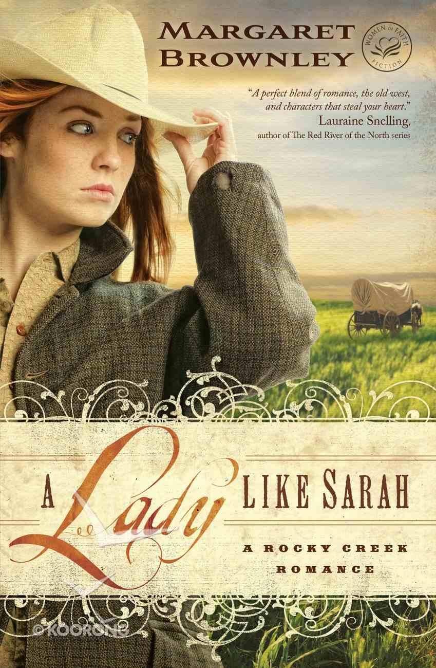 A Lady Like Sarah (A Rocky Creek Romance Series) eBook