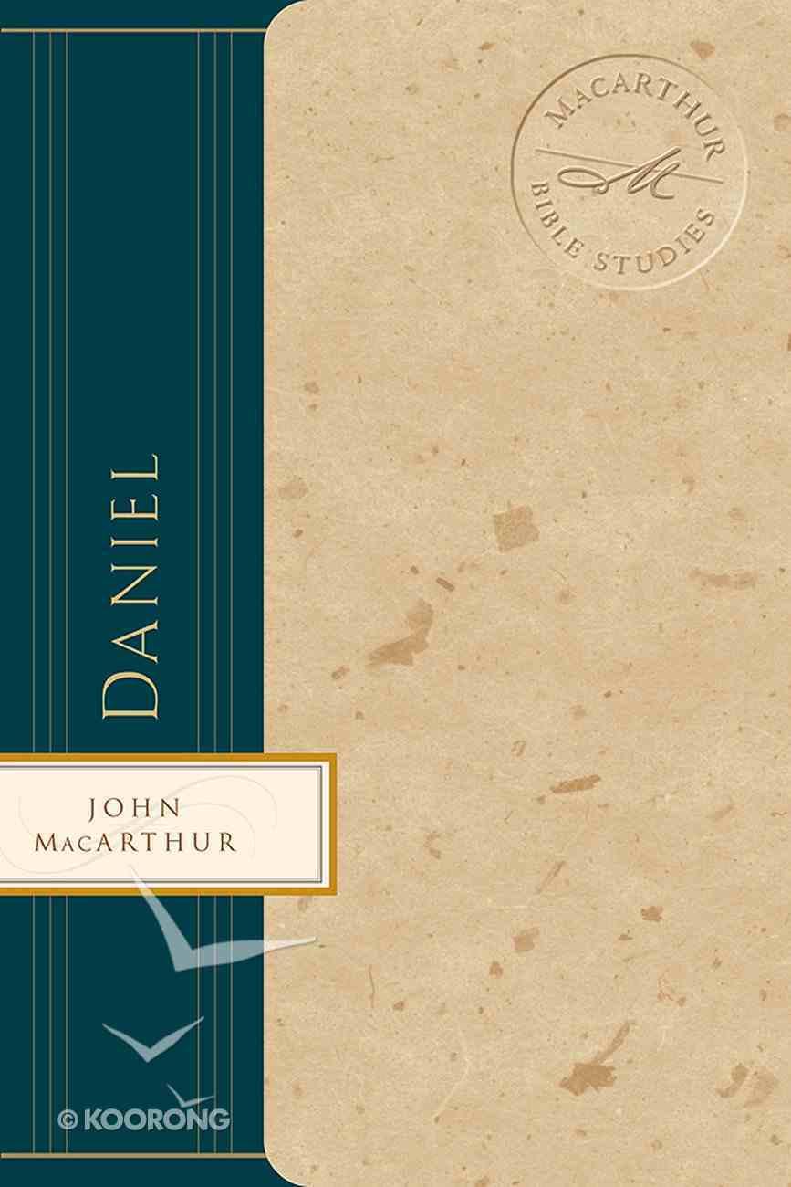 Daniel (Macarthur Bible Study Series) eBook