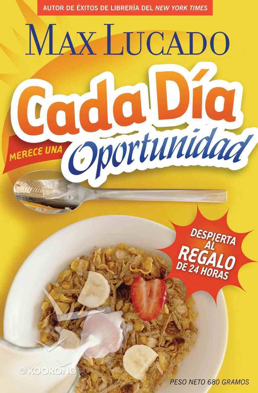 Cada Dia Merece Una Oportunidad (Spa) (Every Day Deserves A Chance) eBook