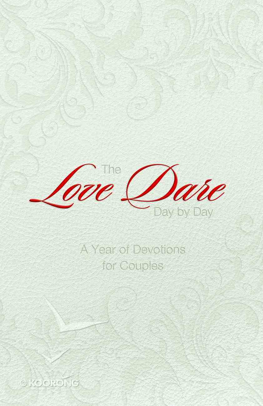 The Love Dare Day By Day  (Gift Edition) eBook