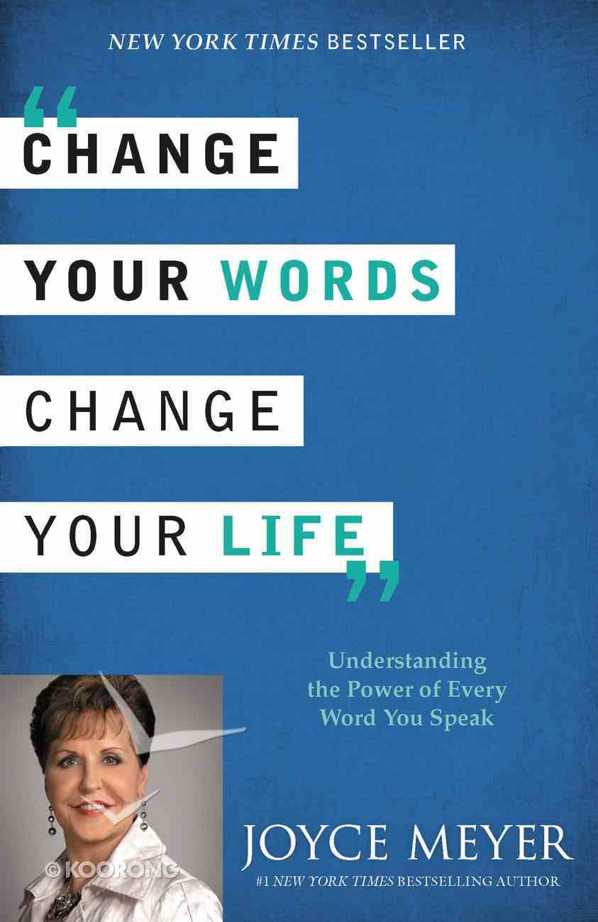 Change Your Words, Change Your Life eBook
