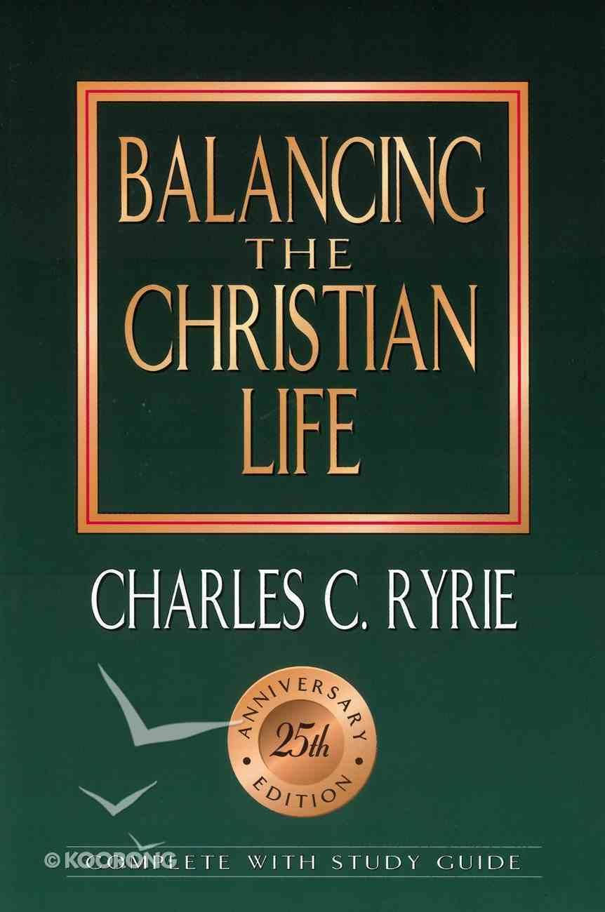 Balancing the Christian Life (25Th Anniv. Ed) (Study Guide) eBook