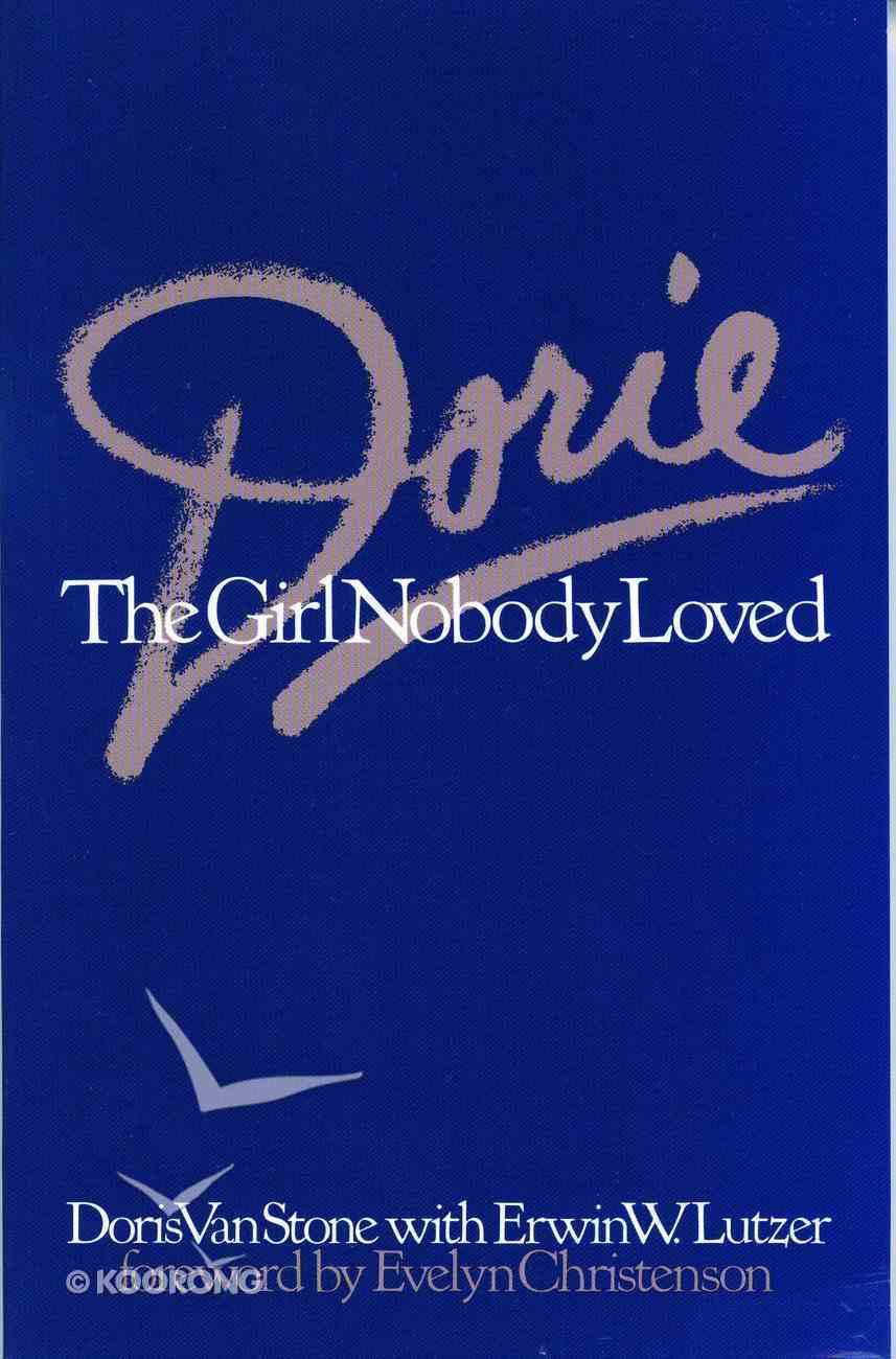 Dorie: The Girl Nobody Loved eBook