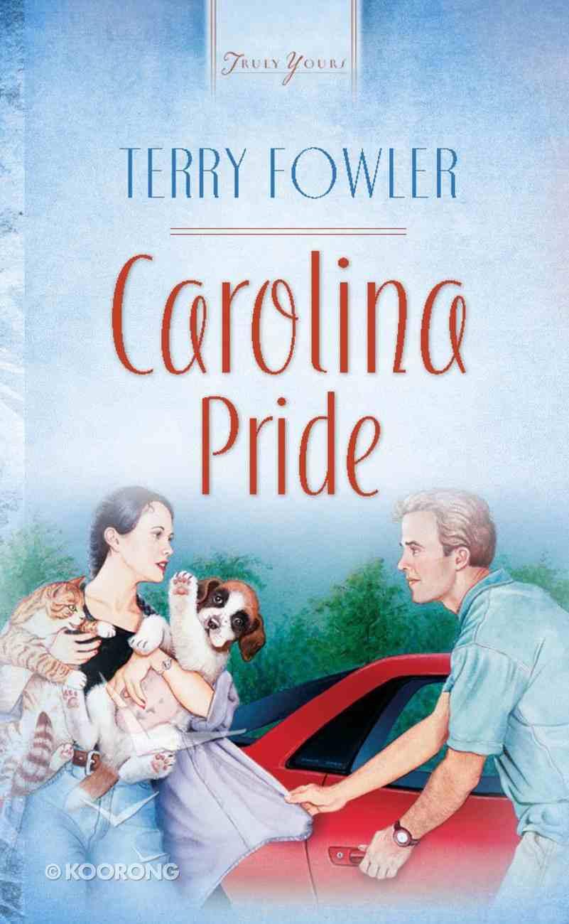 Carolina Pride (North Carolina #02) (#470 in Heartsong Series) Mass Market