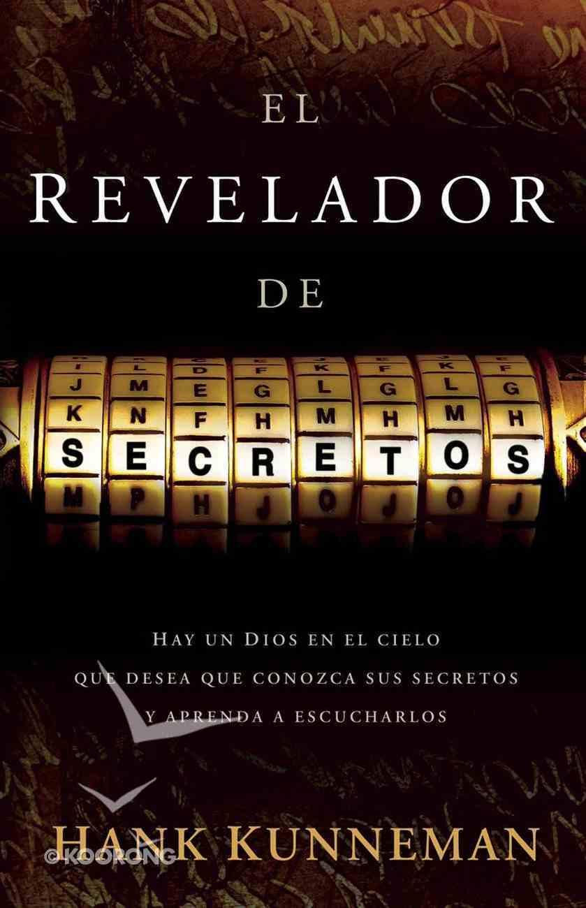 El Revelador De Secretos (Spa) (The Revealer Of Secrets) eBook
