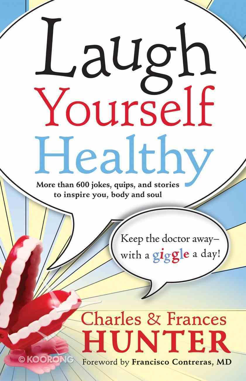 Laugh Yourself Healthy eBook