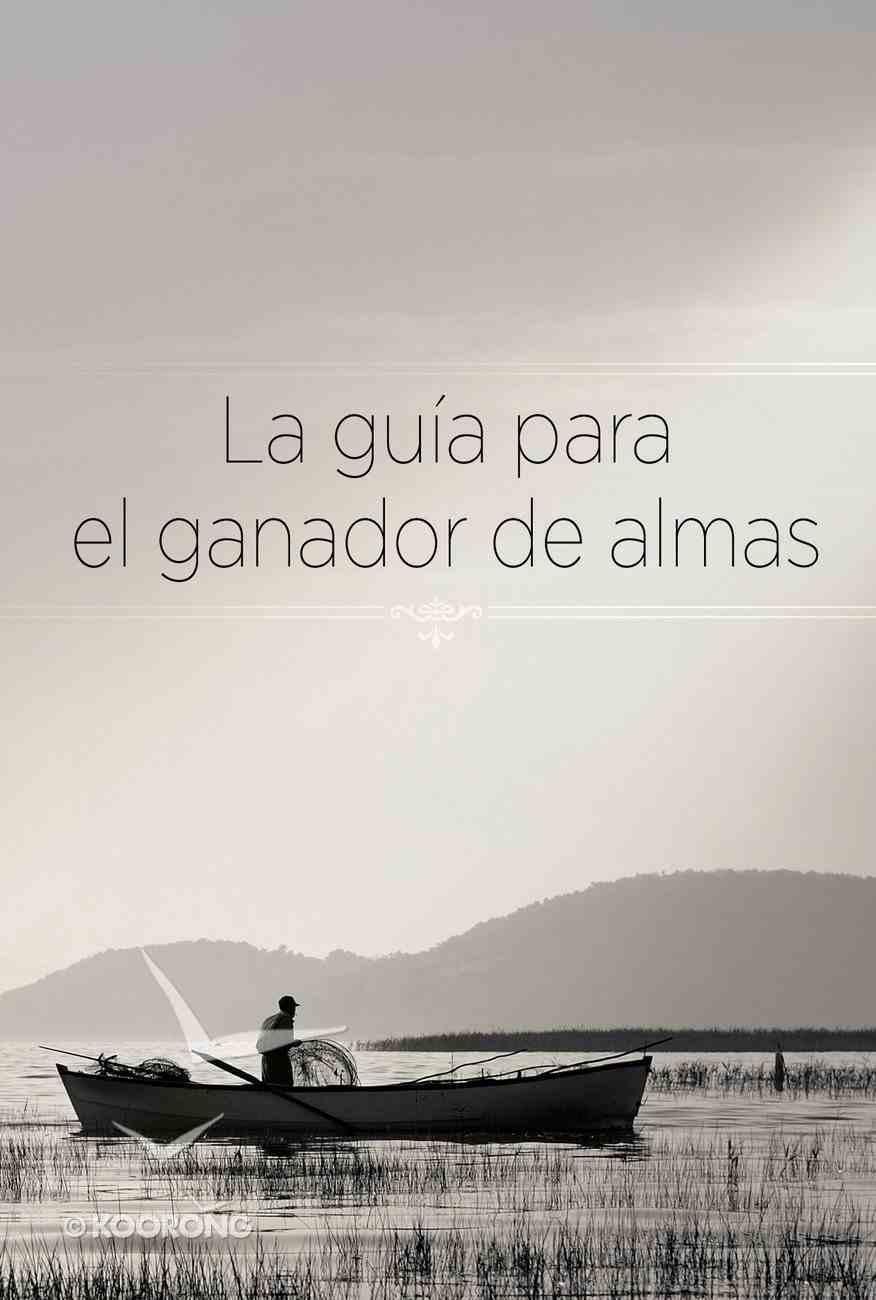 Guia Para El Ganador De Almas (Soul Winner's Guide, The) Paperback