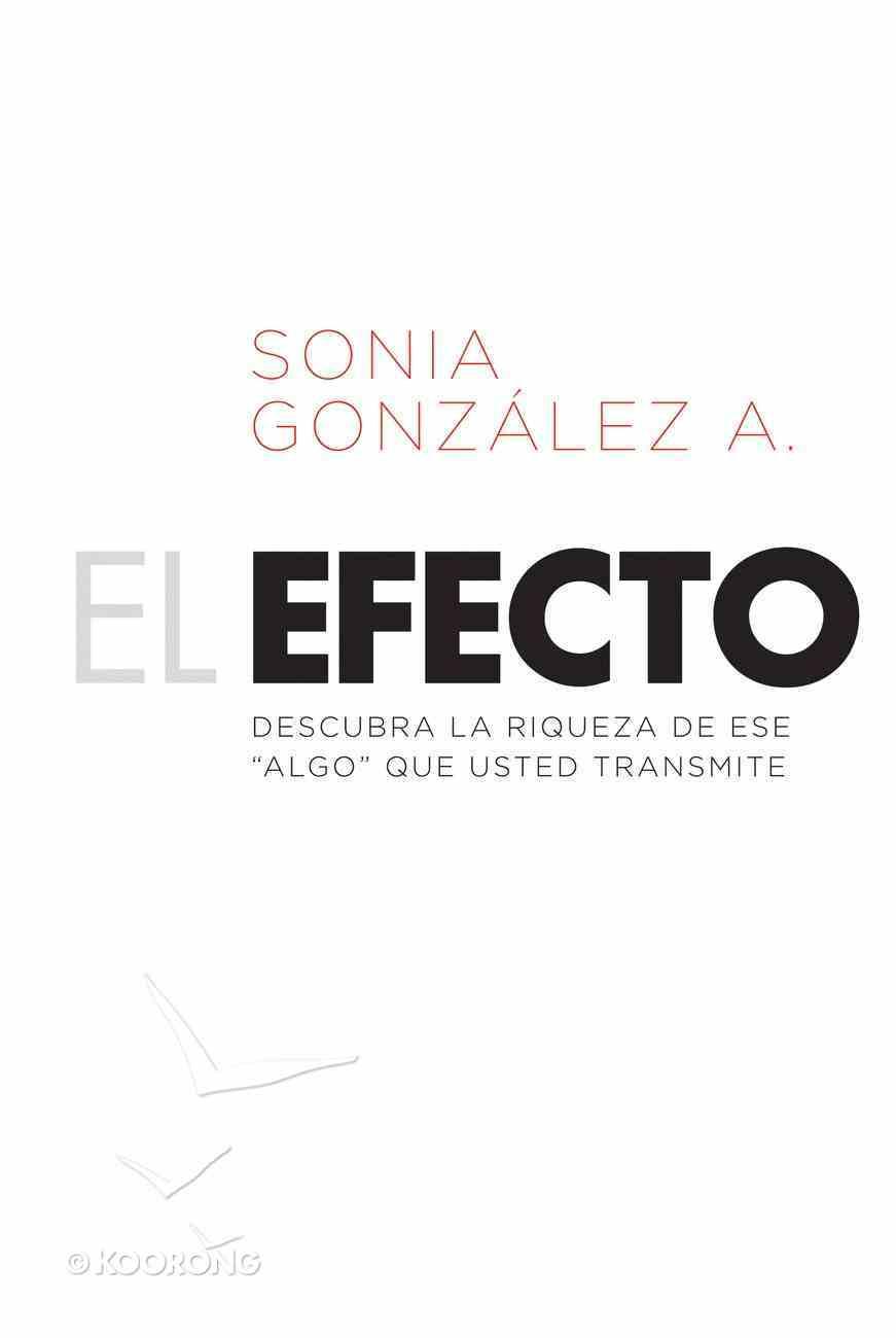 El Efecto (Spa) (The Effect) eBook